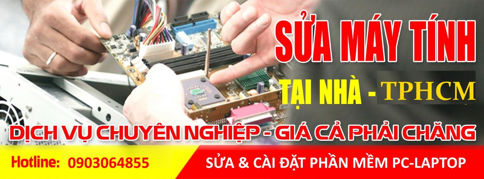 Sửa chữa máy tính tại nhà Tp. HCM