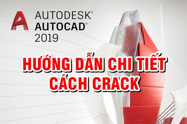 Autocad 2019 Full Crack | Download tải hướng dẫn Cài đặt