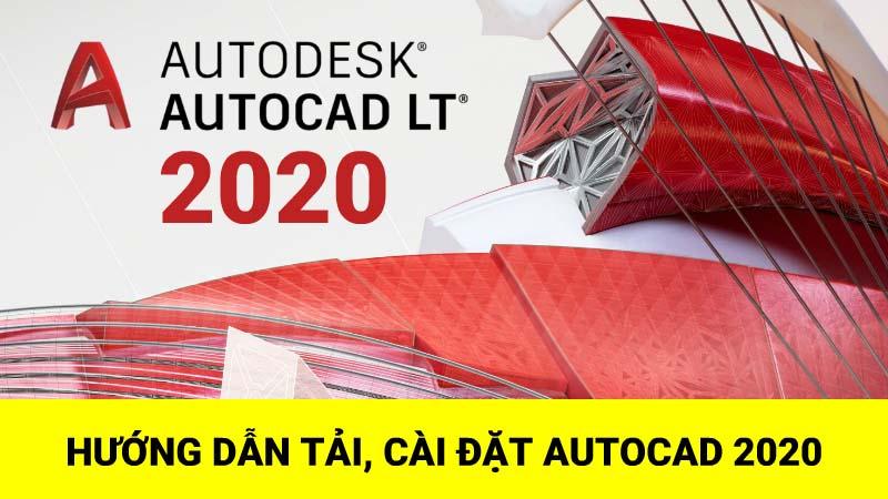 Autocad 2020 Full Crack | Download tải hướng dẫn Cài đặt