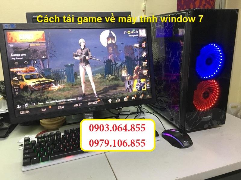 Cách tải game về máy tính window 7