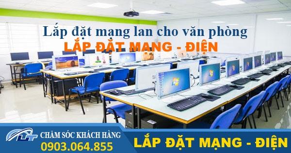 Dịch vụ thi công lắp đặt hệ thống điện mạng cho văn phòng Tại TPHCM