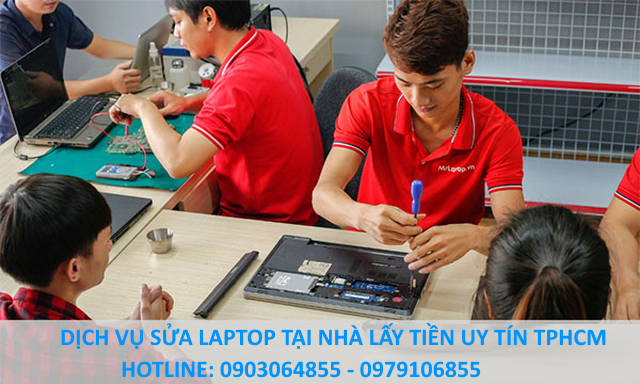 Sửa laptop uy tín TPHCM - Tiệm sửa laptop gần đây