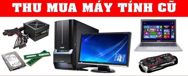 Thu mua linh kiện máy tính củ giá tốt tại tphcm